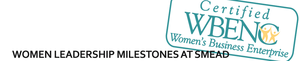 Woman Leadership Milestones at Smead