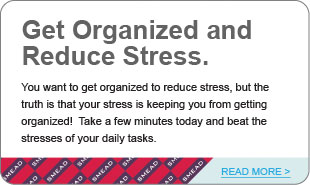 Get Organized and Reduce Stress