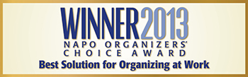 Winner 2013 NAPO Organizers Choice Award - Best Solutions for Organizing at Work