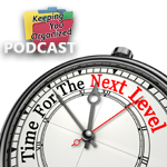 Podcast 150: The Next Level of Time Management - Part 1
