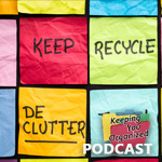 Podcast 208: Decluttering for Spring Cleaning