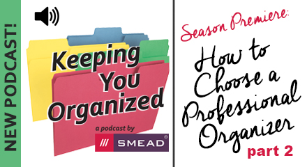 How to Choose a Professional Organizer - Part 2