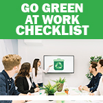 Checklist: Go Green at Work