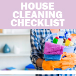 Checklist: House Cleaning