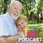 Podcast 117: Organizing Your Parents