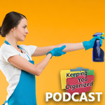 Podcast 122: 10 Goals for Spring Cleaning