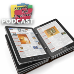 Podcast 154: Paper vs. Digital Organizing Part 2