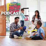 Podcast 161: Getting Organized for a Move: Packing and Unpacking - Part 1
