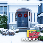 Podcast 282: Preparing Your Home for Holiday Entertaining - Part 1